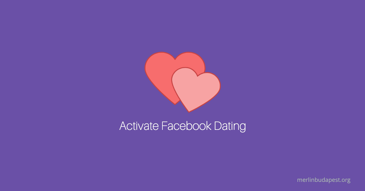 activate facebook dating